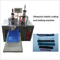 Ultrasonic Elastic Cutting N Melting Machine