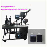 Latest Generation Of Reversed Eye Tape Cutting Machine
