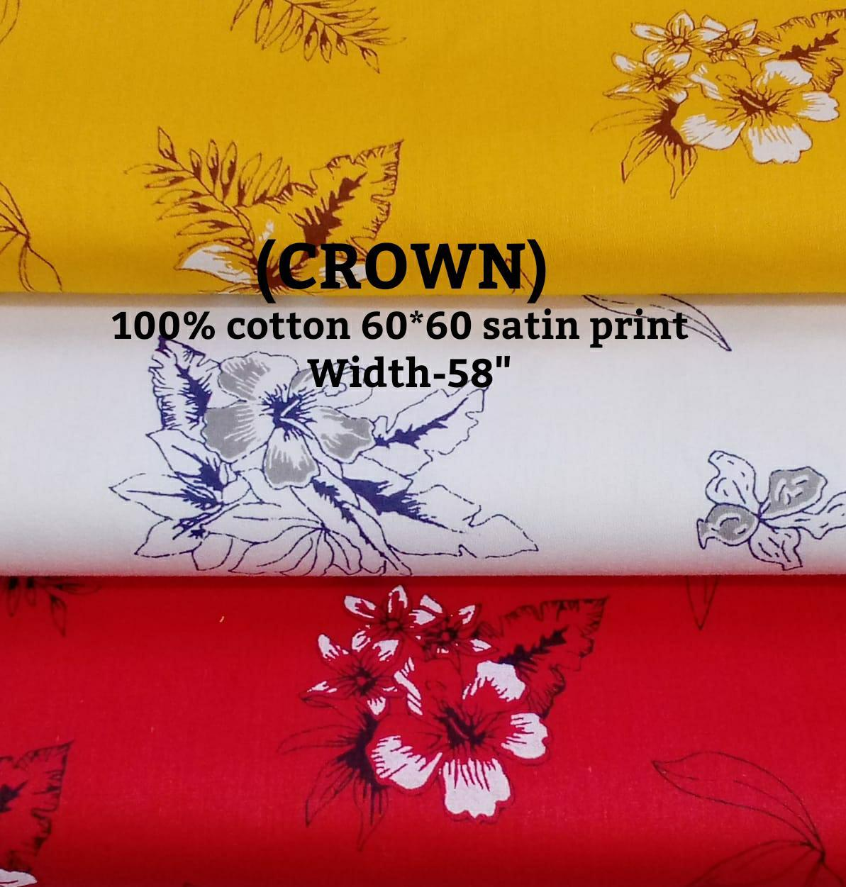 Crown (100% cotton 60*60 satin print)
