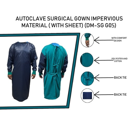 AUTOCLAVE SURGICAL GOWN IMPERVIOUS MATERIAL WITH FULL SHEET COVER