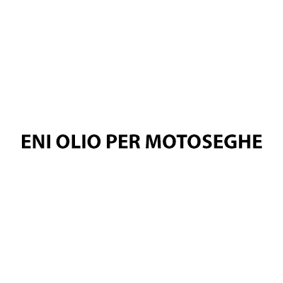 Eni Olio per motoseghe