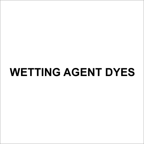 Wetting Agent Dyes