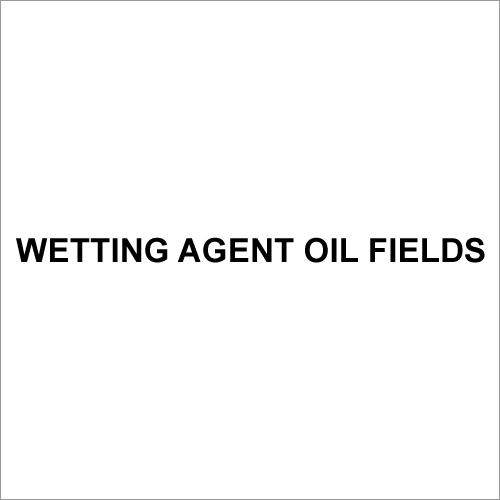 Wetting Agent Oil Fields
