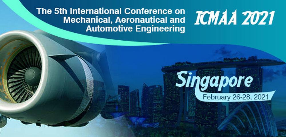ICMAA 2021, The 5th International Conference on Mechanical, Aeronautical and Automotive Engineering
