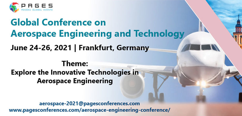 The Global Conference On Aerospace Engineering And Technology