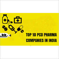 Top Ten PCD Pharma Company In India