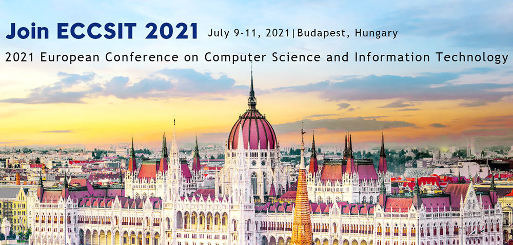 2021 European Conference on Computer Science and Information Technology (ECCSIT 2021)