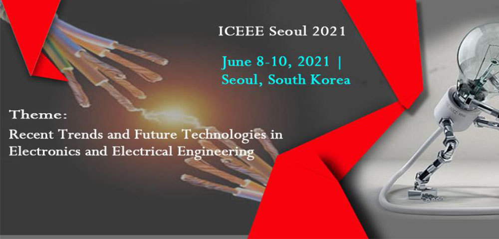 International Conference On Electronics & Electrical Engineering (Iceee) Seoul, South Korea 2021