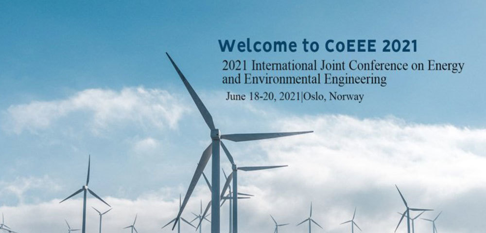 2021 International Joint Conference on Energy and Environmental Engineering (CoEEE)