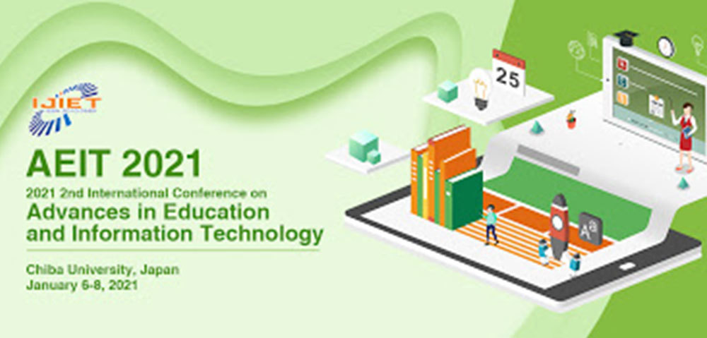 2021 2nd International Conference on Advances in Education and Information Technology