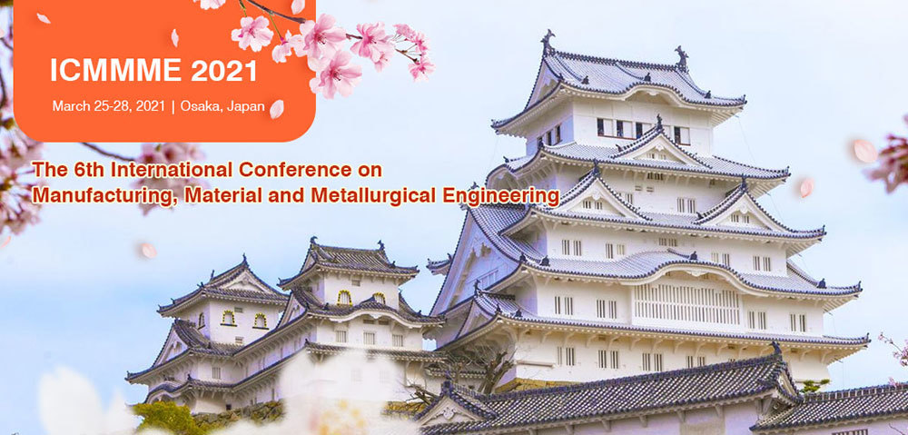 6th International Conference on Manufacturing, Material and Metallurgical Engineering