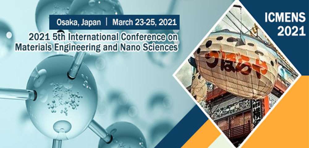 2021 International Conference on Frontiers of Nanomaterials and Nanotechnology (NanoMT 2021)