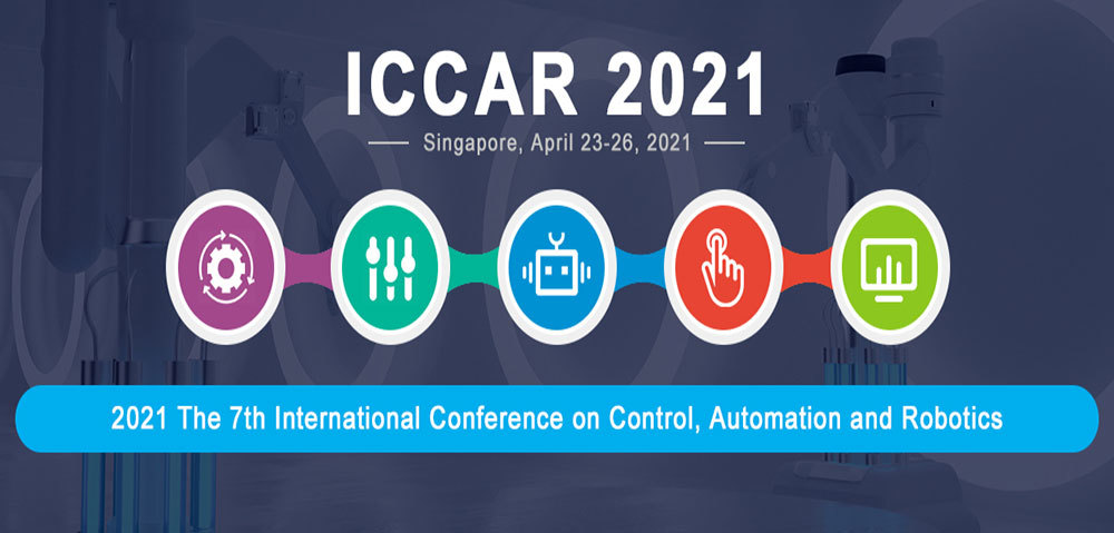 2021 The 7th International Conference on Control, Automation and Robotics (ICCAR 2021)