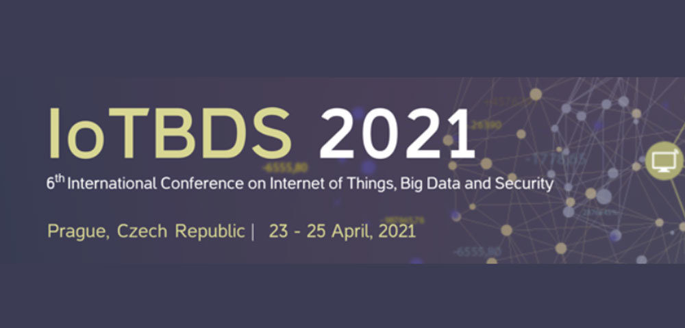 Iotbds 2021 : 6th International Conference On Internet Of Things, Big Data And Security