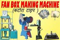 Katora Type Fan Box Making Machine