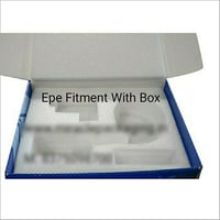 EPE Fitment With Box