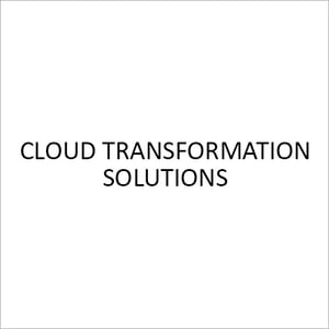 Cloud Transformation Solutions