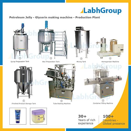 Petroleum Jelly - Glycerin Making Machine - Production Plant