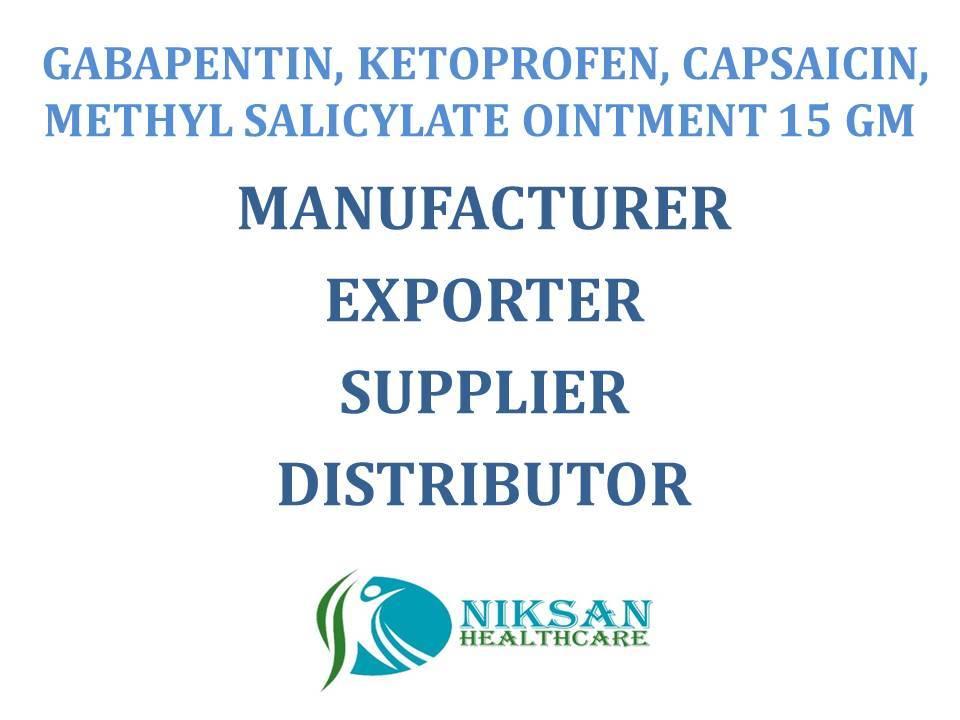 GABAPENTIN, KETOPROFEN, CAPSAICIN, METHYL SALICYLATE OINTMENT 15 GM