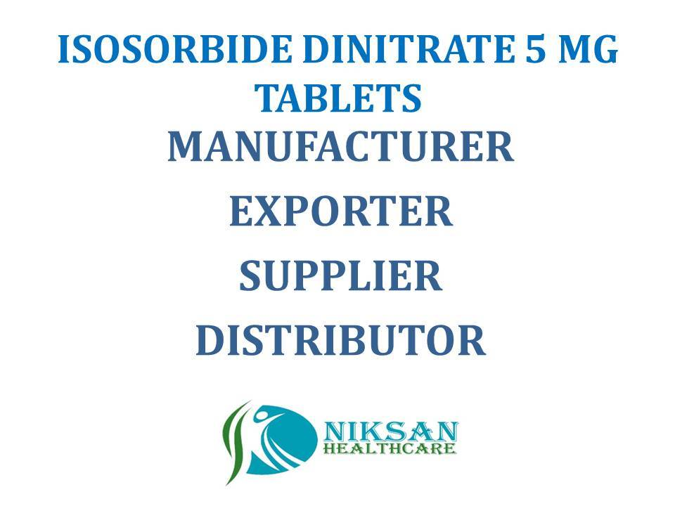 ISOSORBIDE DINITRATE 5 MG TABLETS