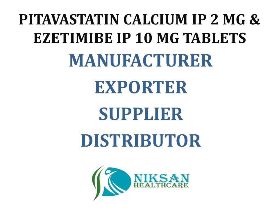 PITAVASTATIN CALCIUM IP-2 MG & EZETIMIBE IP-10 MG TABLETS