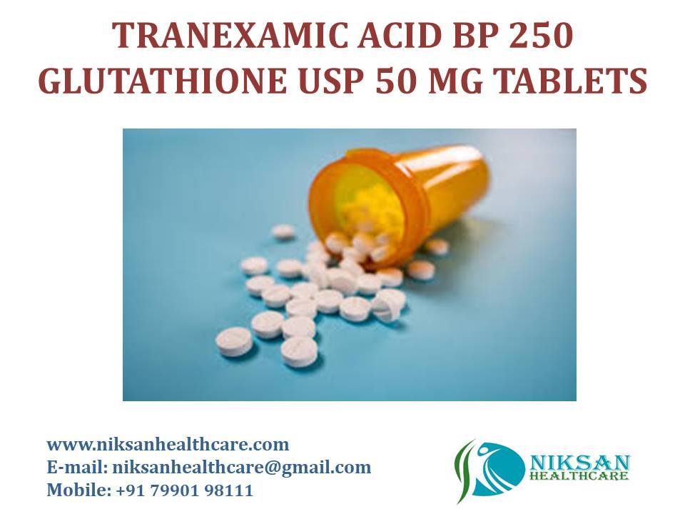 TRANEXAMIC ACID BP-250 GLUTATHIONE USP-50 MG TABLETS