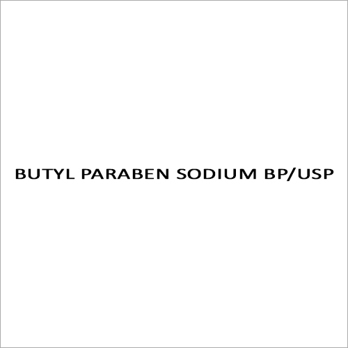 Butyl Paraben Sodium BP-USP