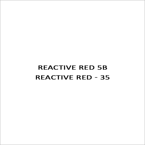 Reactive Red 5B Reactive Red - 35