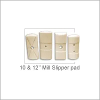 10 And 12 Inch Cast Nylon Mill Slipper Pad