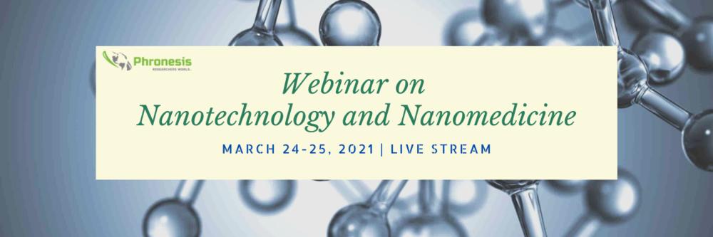 Webinar on Nanotechnology and Nanomedicine