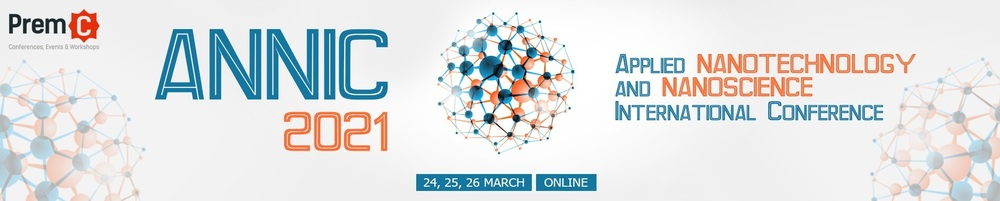 Applied Nanotechnology and Nanoscience International Conference - ANNIC 2021