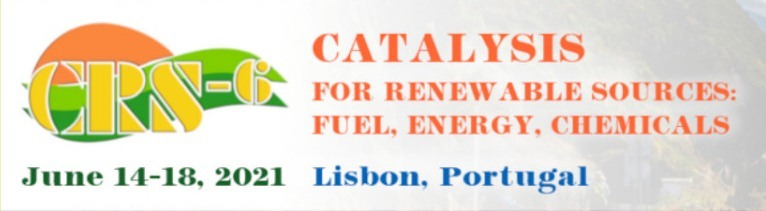 Sixth International Conference CATALYSIS FOR RENEWABLE SOURCES: FUEL, ENERGY, CHEMICALS (CRS-6)