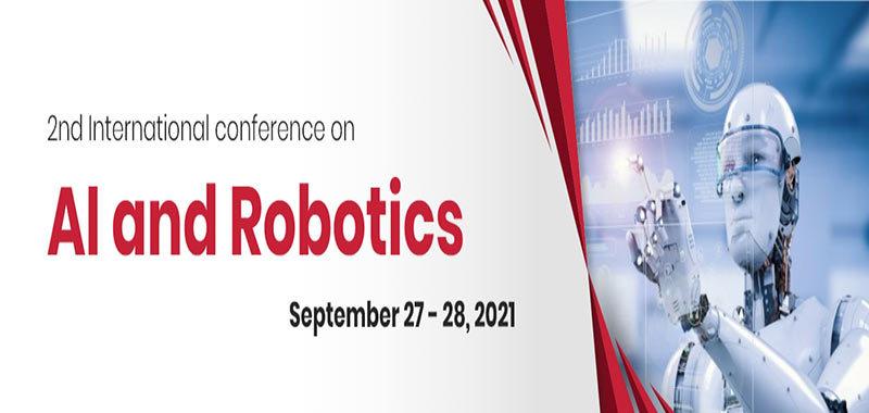 2nd International Conference on AI and Robotics