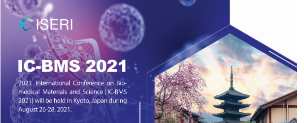2021 International Conference on Biomedical Materials and Science (IC-BMS 2021)