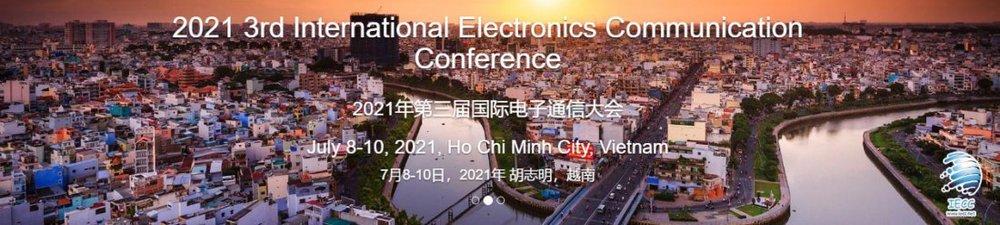 2021 3rd International Electronics Communication Conference (IECC 2021)