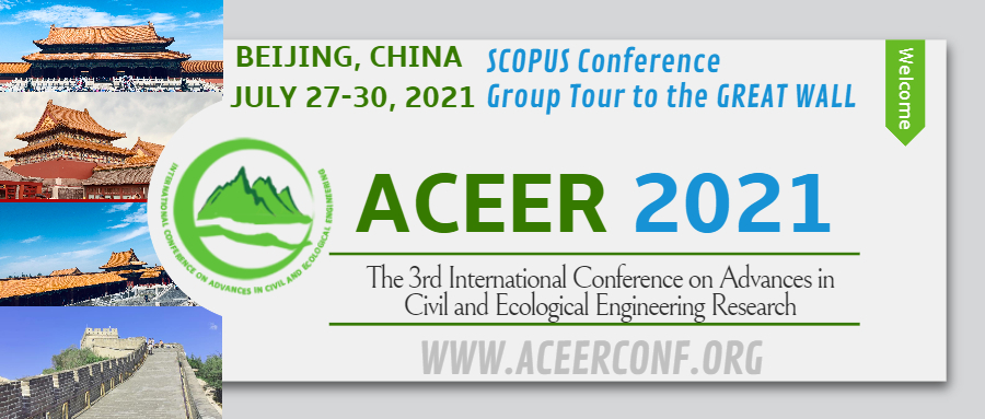 Online/Offline: The 3rd International Conference on Advances in Civil and Ecological Engineering Research (ACEER 2021)