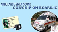 Car Horn Ambulance Siren Sound Chip On Board COB IC