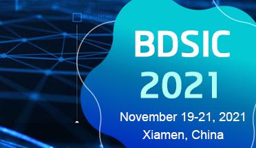 2021 3rd International Conference on Big-data Service and Intelligent Computation (BDSIC 2021)