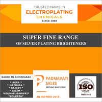 Silver Brightener Super Fine Range