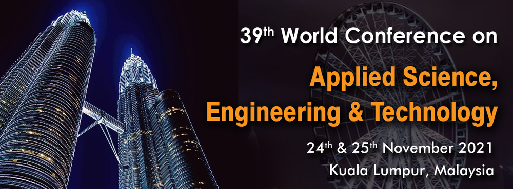 39th World Conference on Applied Science Engineering And Technology (39th - WCASET)