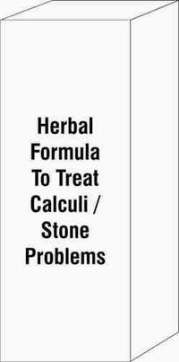 Herbal Formula To Treat Calculi / Stone Problems