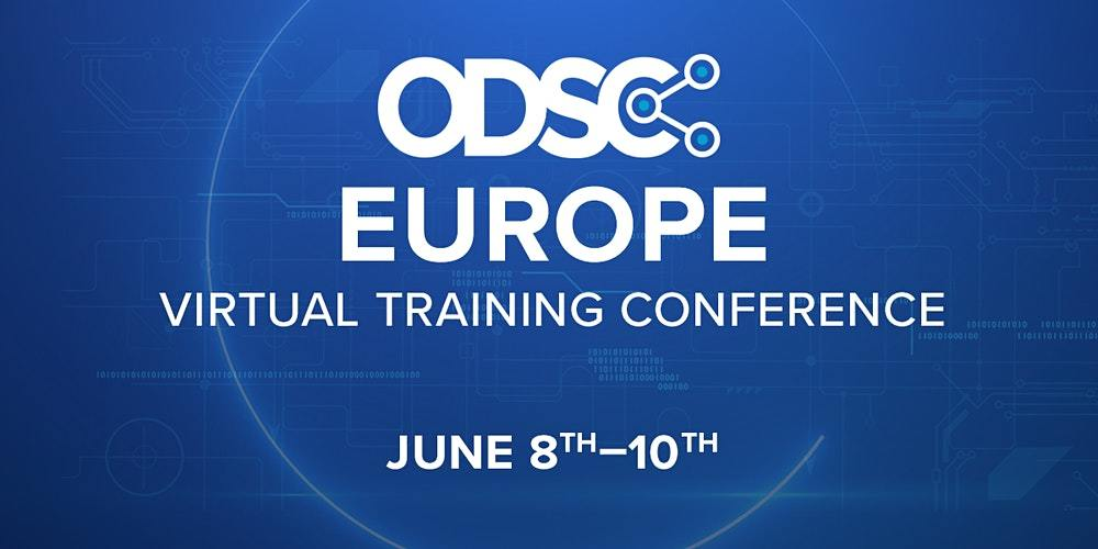 ODSC Europe Virtual Conference 2021 | Kickstart Bootcamp