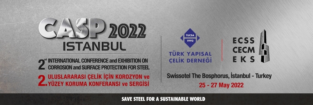 CASP 2022 Istanbul 2nd International Conference and Exhibition on Corrosion and Surface Protection for Steel