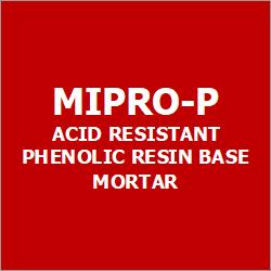 Mipro-P Acid Resistant Phenolic Resin Base Mortar