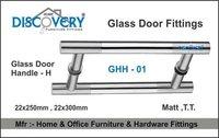 H  -  Glass Door Handle