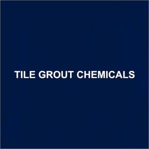 Tile Grout Chemicals
