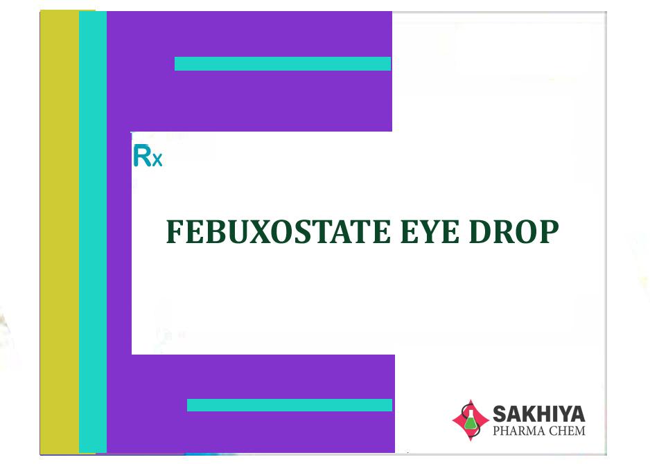 Febuxostate Eye Drop