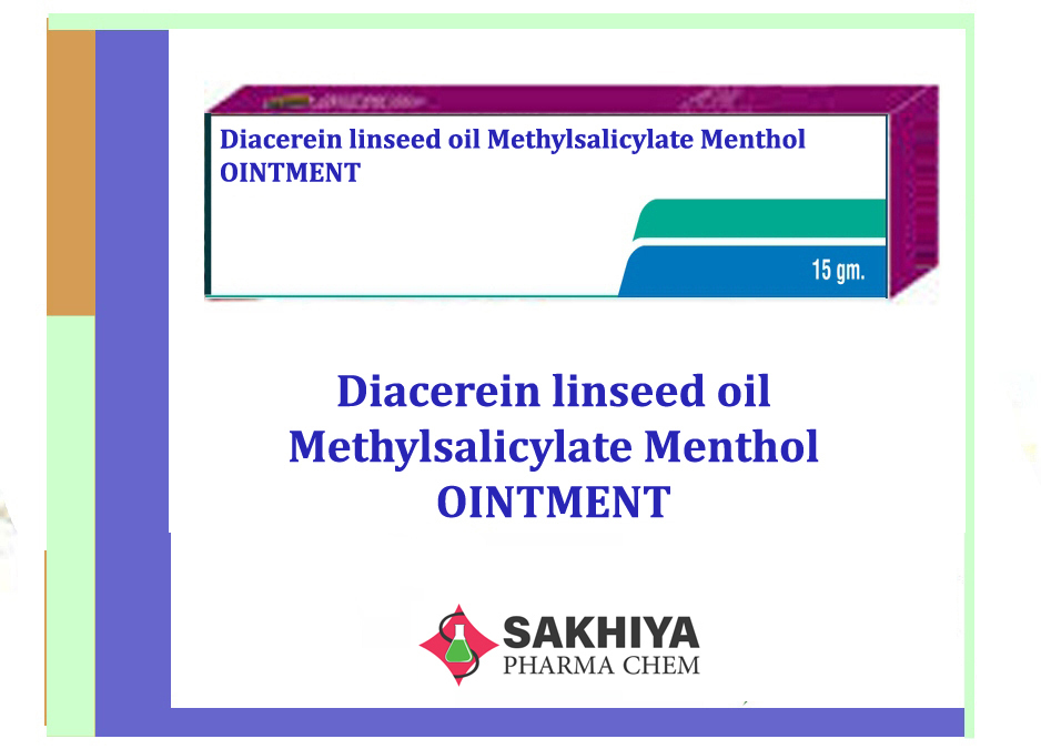 Diacerein Linseed Oil Methyl salicylate Menthol Oinment