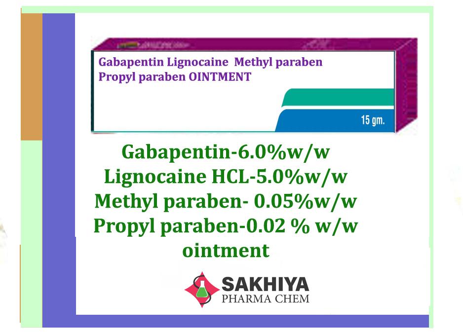 Gabapentin Lignocaine Methyl Paraben Propyl Paraben Oinment