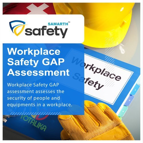 Workplace Safety Gap Assessment